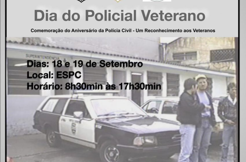 SINCLAPOL e ESPC promovem dia do Policial Civil VETERANO