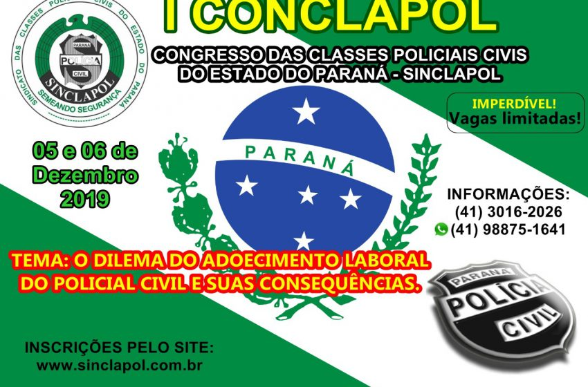 I CONCLAPOL (Congresso das Classes Policiais Civis do Estado do Paraná) – Sinclapol  Copy