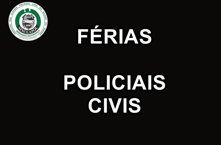 Férias policiais civis